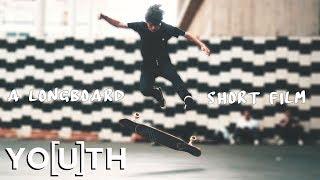YO[U]TH / A Longboard Short Film / Freestyle x Dance // Yoth Loenders