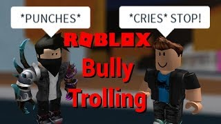 ROBLOX TROLLING as a BULLY (rip noobs)