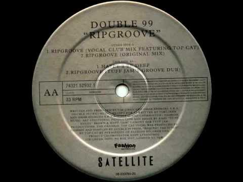 Double 99 - Ripgroove (Original Mix) [Satellite Records 1997]
