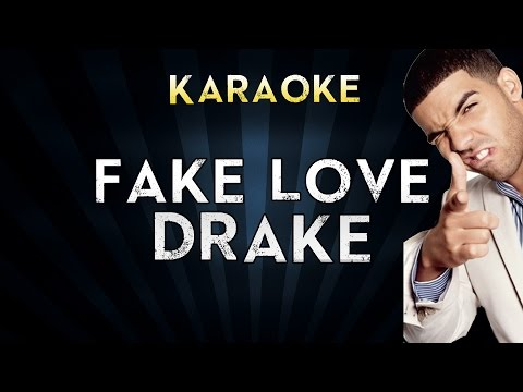 DRAKE - Fake Love | Official Karaoke...