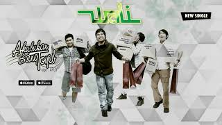 Download Wali - Aku Bukan Bang Toyib (Official Video Lyrics) #lirik