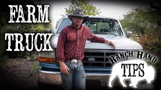 Buying A Farm Truck - Ranch Hand Tips