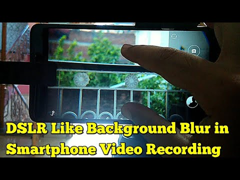 DSLR Like Blur in Video Recording from Smartphone | Tutorial | Hindi