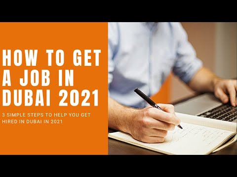How To Get A Job In Dubai . 3 Easy Ways To Get Hired In Dubai . How To Get A Job Fast