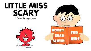 Halloween Story | LITTLE MISS SCARY by Roger Hargreaves Read Aloud by Books Read Aloud for Kids