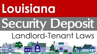Louisiana Security Deposit Laws for Landlords and Tenants