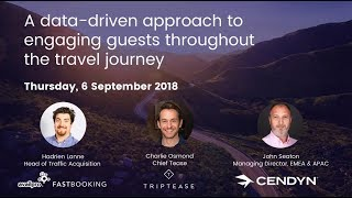 A data-driven approach to engaging guests throughout the travel journey