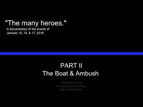 """""""The many heroes."""" Part 2: The Boat & Ambush"""