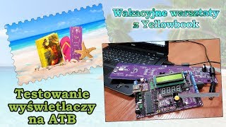 #0515 Wakacyjna akcja - Testowanie wyświetlaczy ATB-MATRIX - part 1/2
