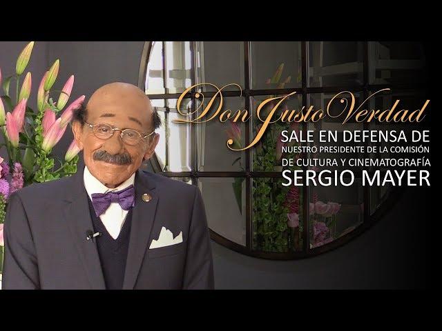 Don Justo Verdad sale en defensa de  Sergio Mayer
