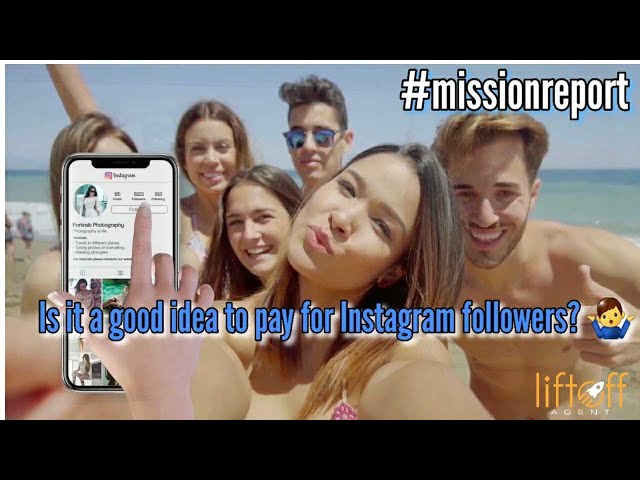 Is it a good idea to pay for Instagram followers? - missionreport