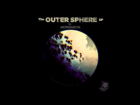 Morriarchi - The Outer Sphere EP