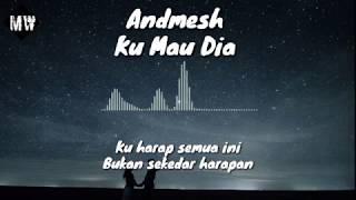 Download Dj Ku Mau Dia - Andmesh Lirik