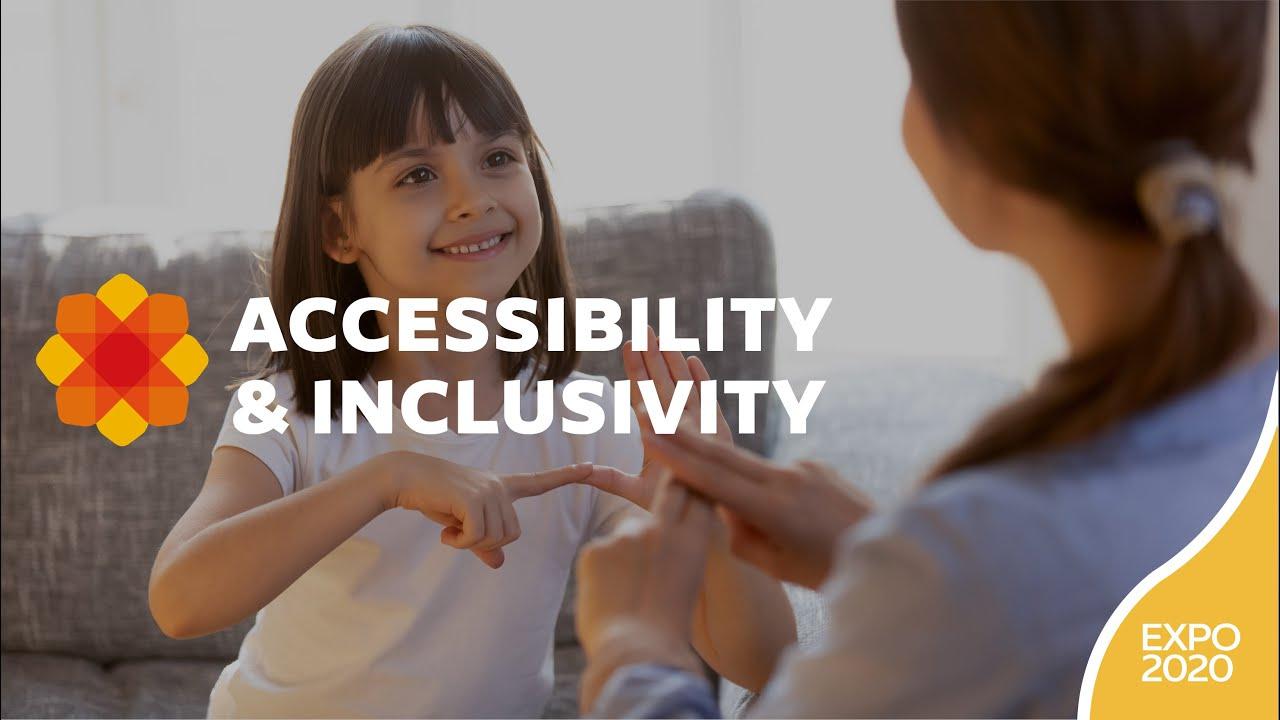 Expo 2020 | Accessibility & Inclusivity