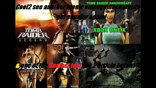 Tomb Raider Legend Anniversary special game title going on Xbox One X console.article session review