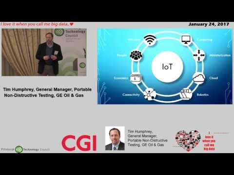 2017 Big DATA: GE Oil & Gas - Tim Humphrey- GM Portable Non-Destructive Testing
