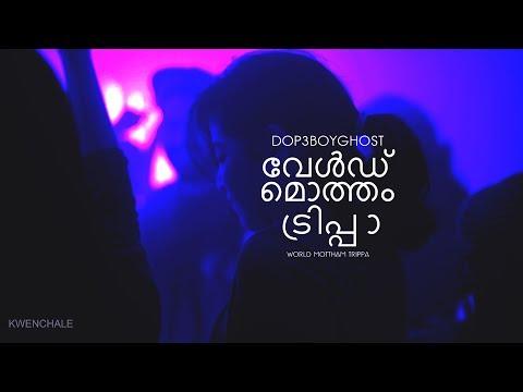DOPEBOYGHOST - World Mottham Trippa (Official Music Video) | Malayalam Rap Song