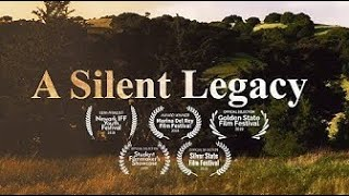 Short documentary | 'A Silent Legacy'