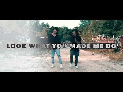 Taylor Swift - Look What You Made Me Do Mashup (Tyler & Ryan Cover)