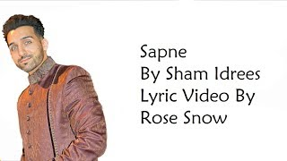 Sapne - Sham Idrees - Lyric Video