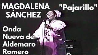 Magdalena Sanchez + Aldemaro Romero - Pajarillo