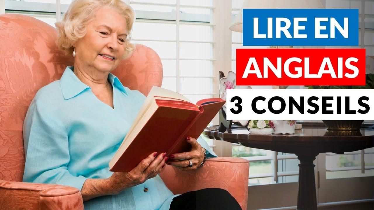 Lire En Anglais Par Ou Commencer 3 Conseils