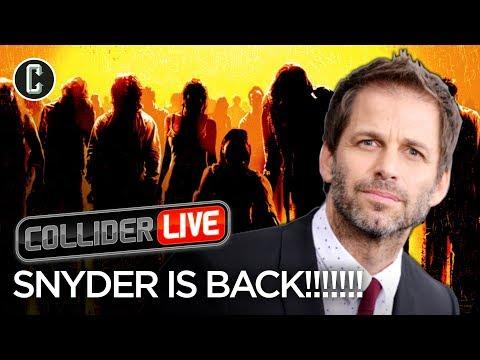Zack Snyder is Back! - Collider Live #64
