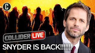 Zack Snyder is Back! - Collider Live #64
