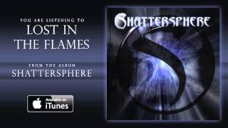 Watch Shattersphere Lost In The Flames video