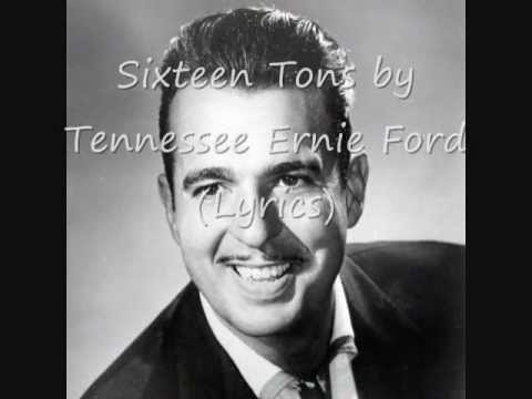 Sixteen Tons by Tennessee ernie Ford (Lyrics on Screen)