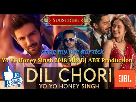 Dil Chori Sada Ho Gaya (Yo Yo Honey Singh 2018 Mix) Dj ABK Production