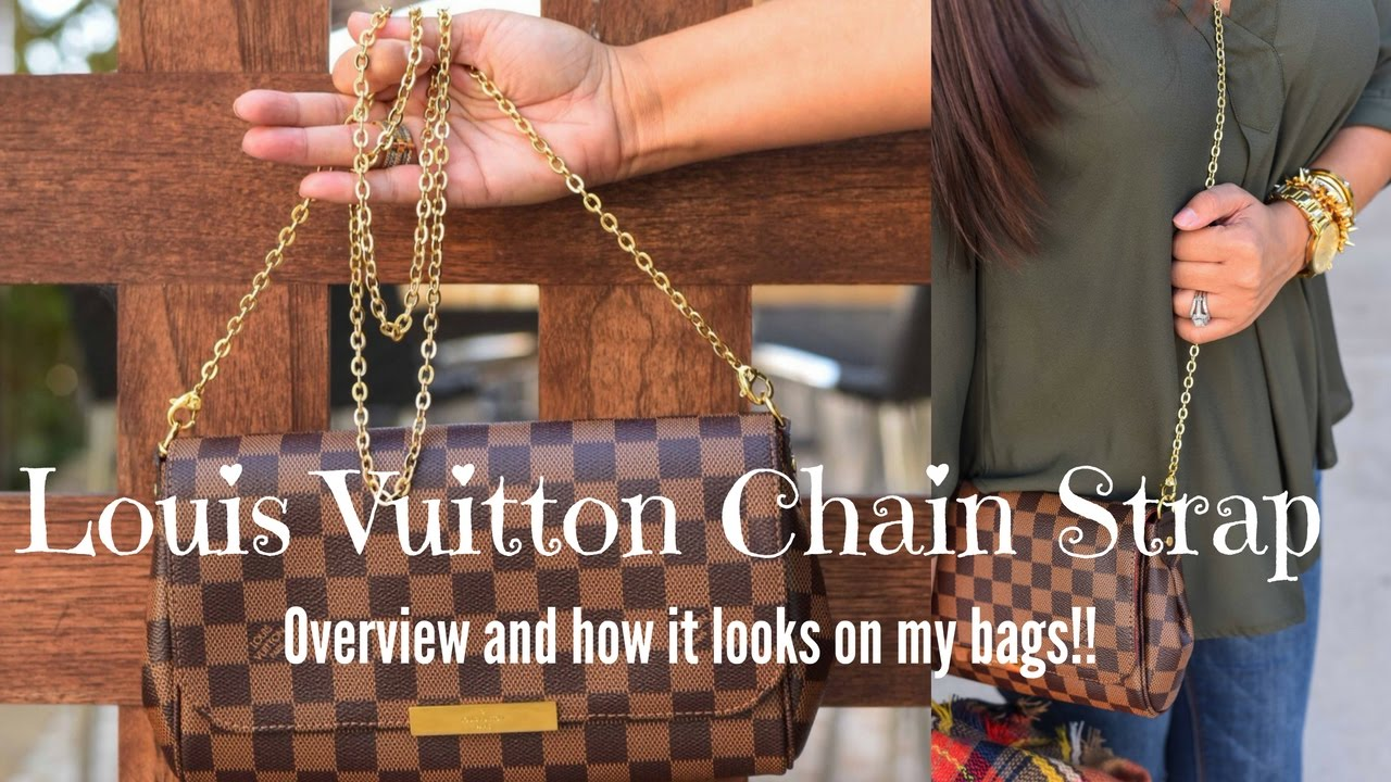 Louis Vuitton Chain Strap On My Bags And Details Youtube
