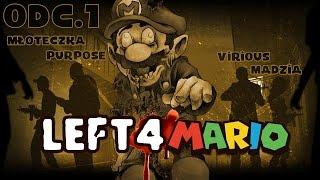 Left4Dead2 - Left 4 Mario #01 /w Virious, Młoteczka, Purpose