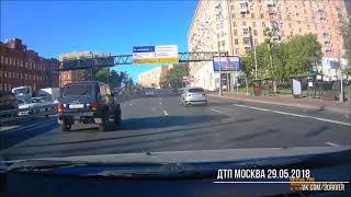 Смотреть видео ДТП Москва 29.05.2018 онлайн