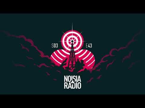 Noisia Radio S03E43