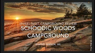 Schoodic Woods Campground Review