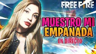 MUESTRO MI EMPANADA EN DIRECTO!! 😱 | FREE FIRE🔥 (+SORTEO)