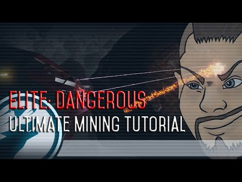 Elite: Dangerous - Ultimate Mining Tutorial!