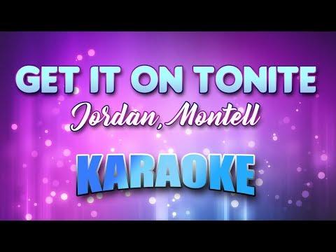 Jordan, Montell - Get It On Tonite (Karaoke & Lyrics)