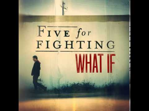 Five For Fighting - What If mp3