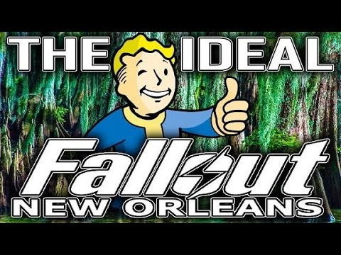 The Ideal Fallout New Orleans