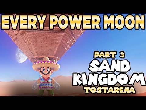 Every Power Moon in Super Mario Odyssey Part 3 - Sand Kingdom Tostarena | Austin John Plays