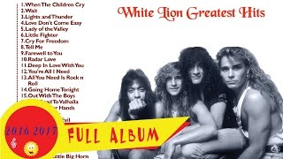 White Lion Greatest Hits White Lion Collections 2016 2017