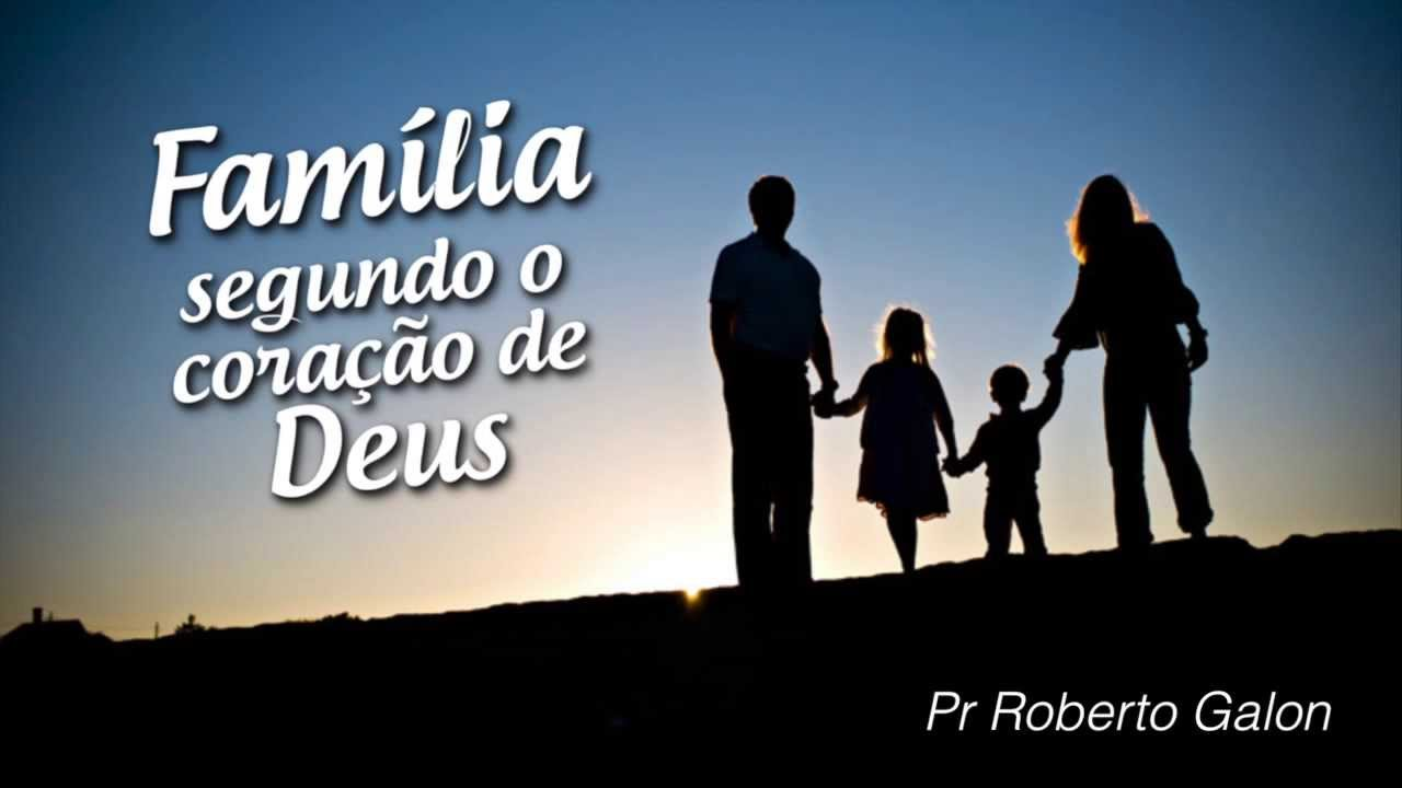 Família Projeto De Deus: Família Segundo O Coração De Deus