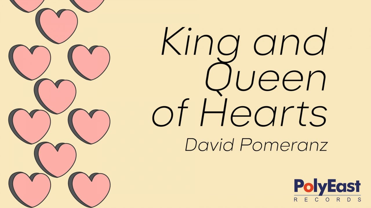 Download David Pomeranz - King And Queen Of Hearts - (Official Lyric Video)