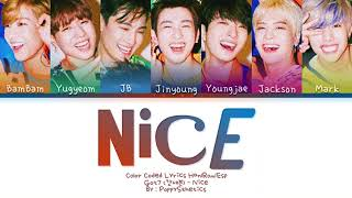 GOT7 (갓세븐) - Nice (Traducida al Español + Color Coded Lyrics…
