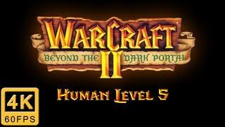 Warcraft II: Beyond the Dark Portal Walkthrough | Human Level 5