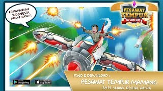 Video Pesawat Tempur Mamang - Game Android Indonesia Terbaru 2018 download MP3, 3GP, MP4, WEBM, AVI, FLV Oktober 2018