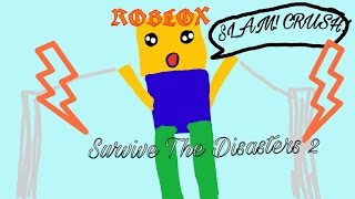 ROBLOX | Survive The Disasters 2 | Late-Night Video!