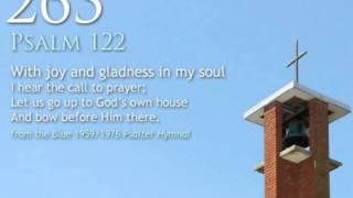 263.  With joy and gladness in my soul (Psalm 122)